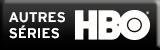Autres Séries HBO