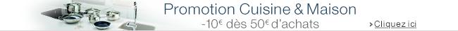 promo cuisine et maison : -10e dès 50€ d'achats