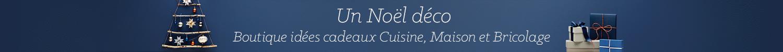 Un Noël déco, boutique idées cadeaux Cuisine, Maison et Bricolage