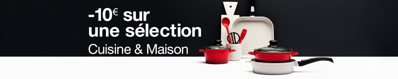 Promotion Cuisine & MAison : -10€ dès 50€ d'achats