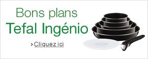 Bons plans Tefal Ingenio