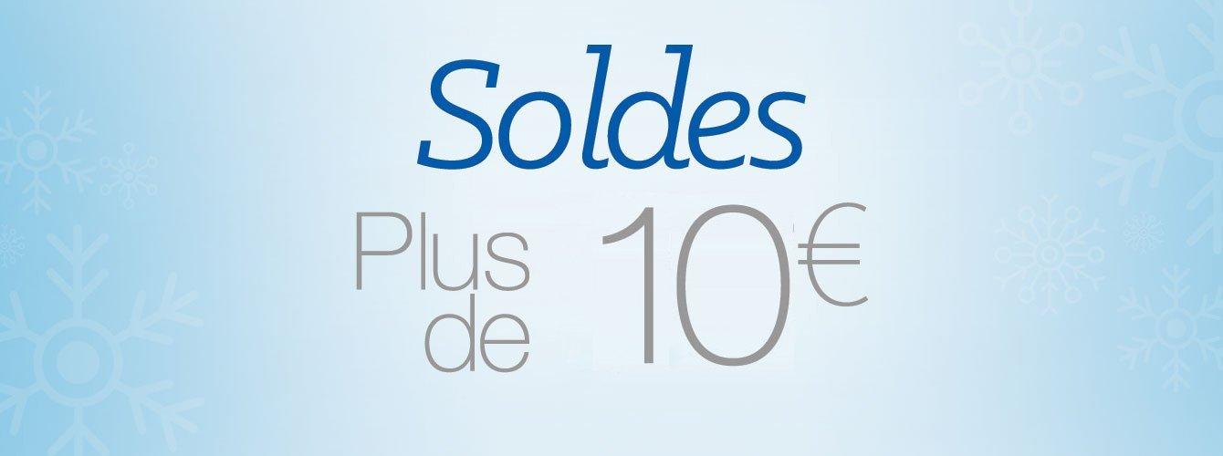 Soldes à plus de 10€