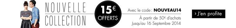 Nouvelle collection Automne-Hiver : 15€ offerts