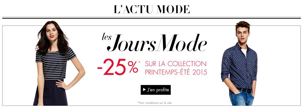Promotion Jours Mode : -25% sur la nouvelle collection