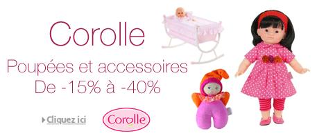 -15% à -40% sur une sélection de poupées et accessoires Corolle