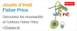 D�couvrez les jouets Fisher Price