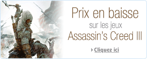 Baisse de prix Assassin's Creed III