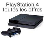 Toutes les offres PlayStation 4