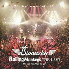 Rolling Monkey's THE LAST「On our way,Way to go」 [DVD]