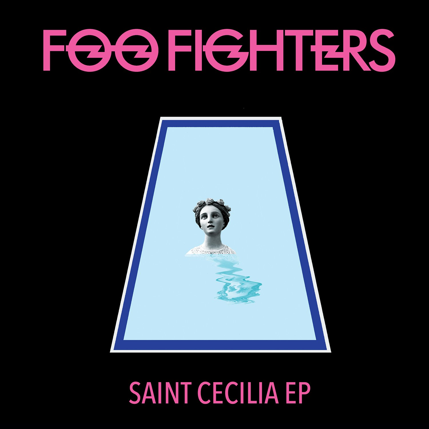 Foo Fighters Saint Cecilia Vinyl EP