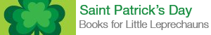 Saint Patrick's Day Books for Little Leprechauns