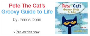 Pete The Cat's Groovy Guide to Live by James Dean