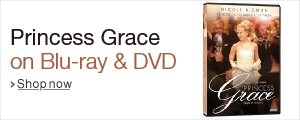 Princess Grace on Blu-ray and DVD, starring Nicole Kidman