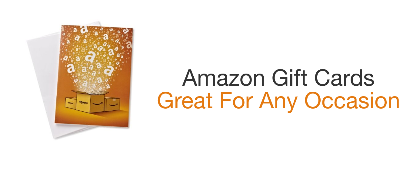 Amazon Gift Cards - Great for Any Occasion
