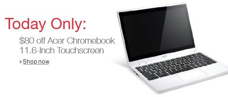 $80 Off Acer Chromebook