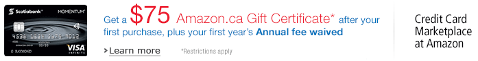 Get a $75 Amazon.ca Gift Certificate* after your approval and first purchase.