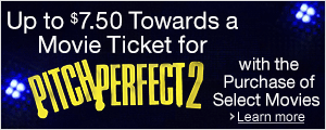 Up to $7.50 to see Pitch Perfect 2