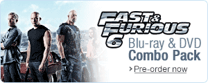 Pre-order Fast and Furious 6