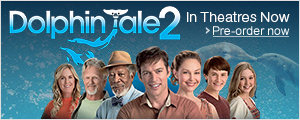 Pre-order 'Dolphin Tale 2' on Blu-ray and DVD