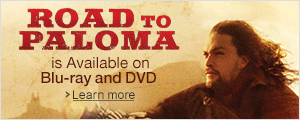 The Road to Paloma Available Now on Blu-ray and DVD
