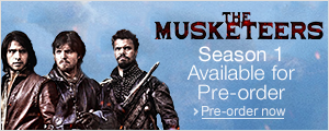 The Musketeers Season 1 Available for Pre-order