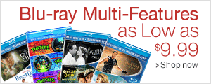 Blu-ray Multi-Features as Low as $9.99