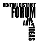 Central District Forum for Arts and Ideas
