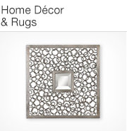 Home Décor & Rugs