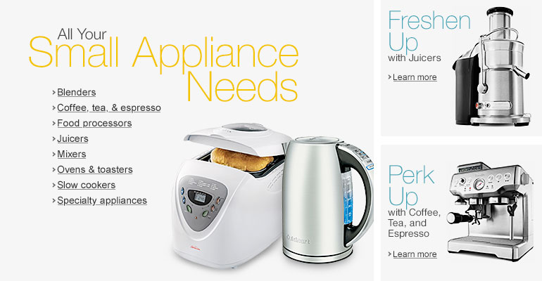 Small Appliance Needs
