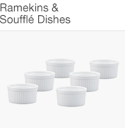 Ramekins & Souffle Dishes