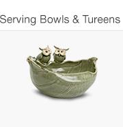 Serving Bowls & Tureens
