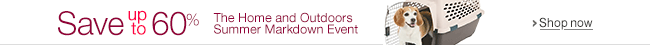 Home & Outdoors Summer Markdown Event
