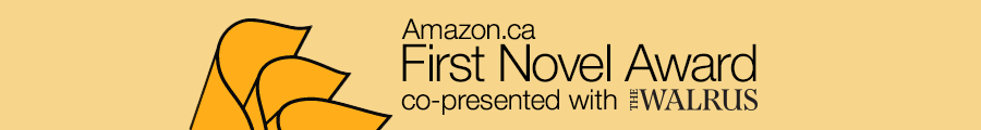 Amazon.ca First Novel Award co-presented with The Walrus