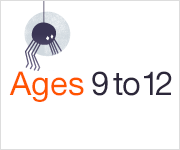 Ages 9 to 12