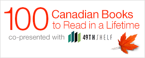 100 Canadian Books to Read in a Lifetime
