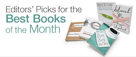 Editors' Picks for the Best Books of the Month