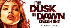 From Dusk Till Dawn: Season 1 Now Available