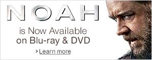 Noah on Blu-ray and DVD