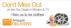 Never Miss a Deal--Sign Up for the Movies and TV Weekly Deals Newsletter