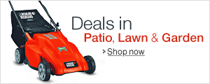 Patio, Lawn and Garden Deals