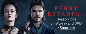 Now Available Penny Dreadful: Season One