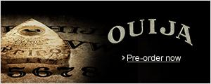Pre-order Ouija Now