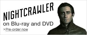 Pre-order Nightcrawler Now