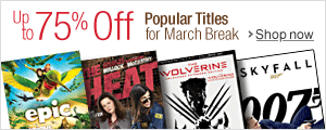 Save Big on March Break in Movies and TV