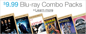 $9.99 Blu-ray Combo Packs