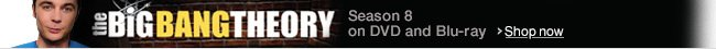 Available now: Big Bang Theory Season 8