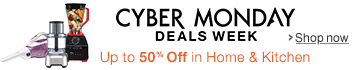 Cyber Monday Deals in Home & Kitchen