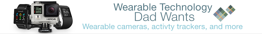 Wearable Technology Father's Day