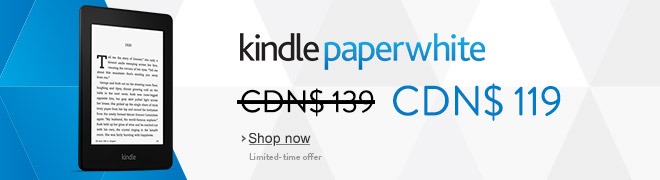 Kindle Paperwhite, only CDN$ 119