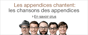 Les appendices chantent